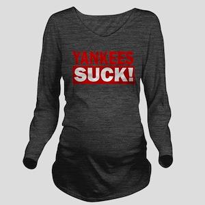 Yanks suck RED Long Sleeve Maternity T-Shirt