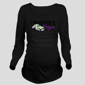 Trucker's Prayer Long Sleeve Maternity T-Shirt