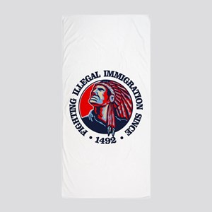 Native American (Illegal Immigration) Beach Towel