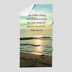 HEBREWS 11:1 Beach Towel