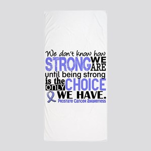 Prostate Cancer HowStrongWeAre Beach Towel