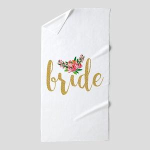 Gold Glitter Bride text floral accent Beach Towel