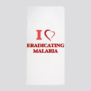 I love Eradicating Malaria Beach Towel