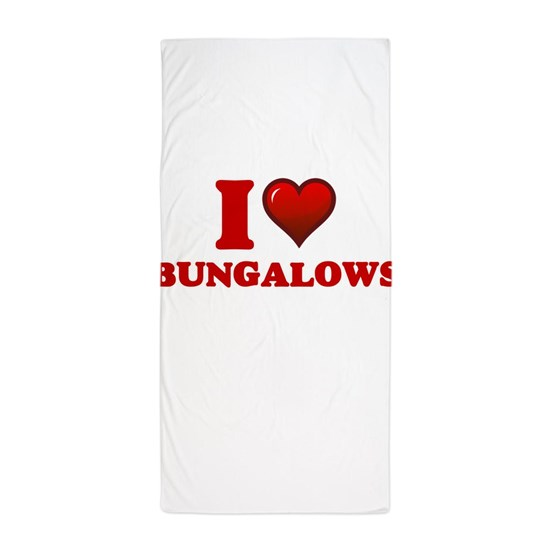 Bungalow In Love: I Love Bungalows Beach Towel By Tshirts-Plus