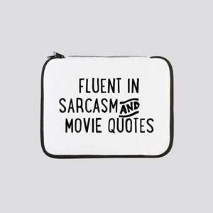 "Fluent in Sarcasm and Movie Quotes 13"" Laptop Slee"