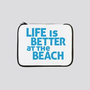 "Life Is Better At The Beach 13"" Laptop Sleeve"