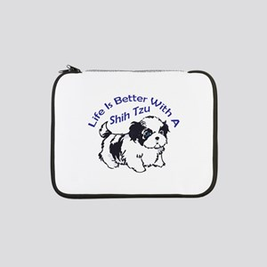 "BETTER WITH SHIH TZU 13"" Laptop Sleeve"