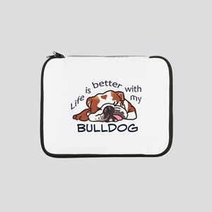 "Better With Bulldog 13"" Laptop Sleeve"