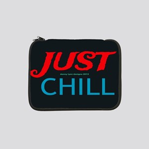 "Just Chill Black 13"" Laptop Sleeve"
