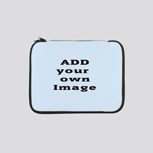 "Add Image 13"" Laptop Sleeve"