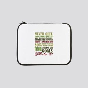 "Never Quit 13"" Laptop Sleeve"