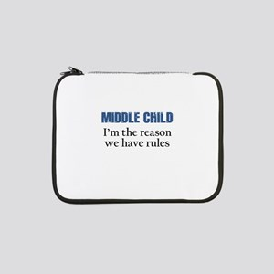 "MIDDLE CHILD 13"" Laptop Sleeve"