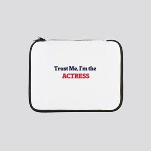 "Trust me, I'm the Actress 13"" Laptop Sleeve"