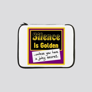 "Silence Is Golden 13"" Laptop Sleeve"