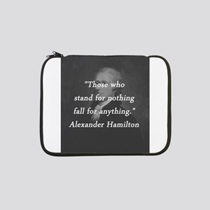 "Hamilton - Stand for Nothing 13"" Laptop Sleeve"