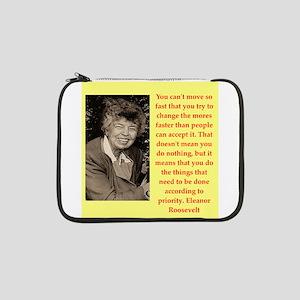 """Eleanor Roosevelt quote 13"""" Laptop Sleeve"""