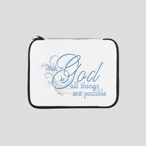 "With God All Things are Possible 13"" Laptop Sl"