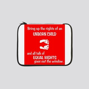 "Fetus' Equal Rights 13"" Laptop Sleeve"