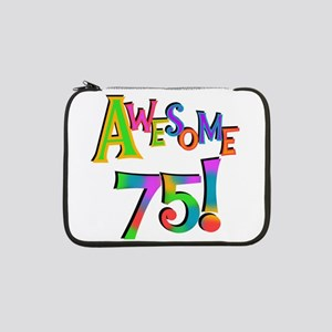 "Awesome 75 Birthday 13"" Laptop Sleeve"
