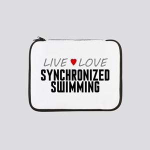 """Live Love Synchronized Swimming 13"""" Laptop Sleeve"""