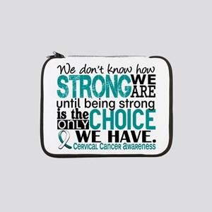 """Cervical Cancer HowStrongWeAre 13"""" Laptop Sleeve"""
