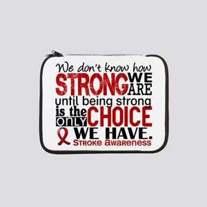 """Stroke How Strong We Are 13"""" Laptop Sleeve"""