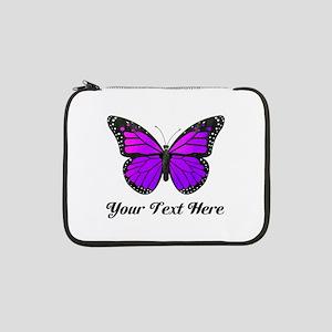 """Purple Butterfly Custom Text 13"""" Laptop Sleeve"""
