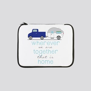 """That Is Home 13"""" Laptop Sleeve"""