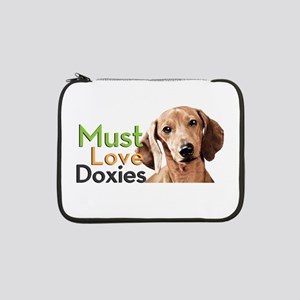 "Must Love Doxies 13"" Laptop Sleeve"