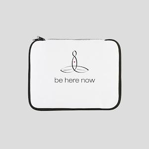 "Meditator - Be Here Now - 13"" Laptop Sleeve"