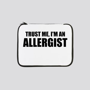 "Trust Me, Im An Allergist 13"" Laptop Sleeve"