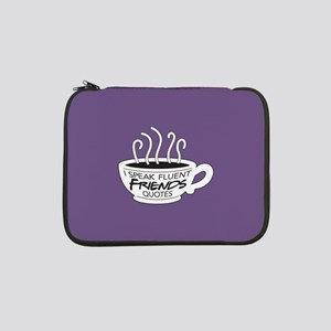 "I Speak Friends Quotes 13"" Laptop Sleeve"