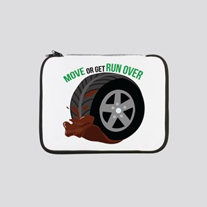"""Move Or Get Run Over 13"""" Laptop Sleeve"""