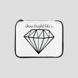 "Shine Bright Like a 13"" Laptop Sleeve"