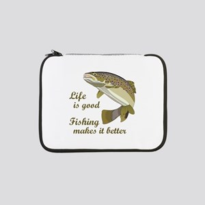 "FISHING IS BETTER 13"" Laptop Sleeve"