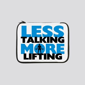 "Less Talking More Lifting 13"" Laptop Sleeve"