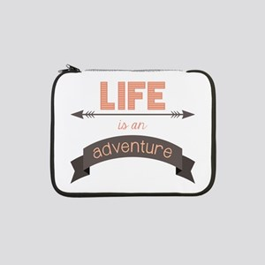 "Life Is An Adventure 13"" Laptop Sleeve"