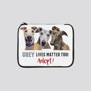 "Grey Lives Matter Too ADOPT! 13"" Laptop Sleeve"