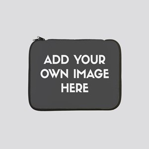 "Add Your Own Image 13"" Laptop Sleeve"
