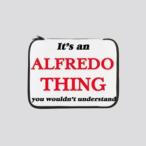 """It's an Alfredo thing, you w 13"""" Laptop Sleeve"""