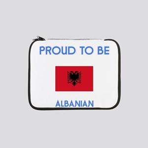 """Proud to be Albanian 13"""" Laptop Sleeve"""