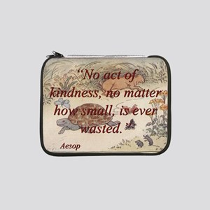 """No Act Of Kindness - Aesop 13"""" Laptop Sleeve"""