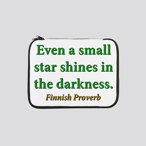 "Even A Small Star Shines 13"" Laptop Sleeve"