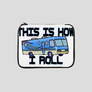 "How I Roll RV 13"" Laptop Sleeve"
