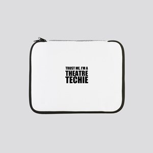"Trust Me, I'm A Theatre Techie 13"" Laptop Sleeve"