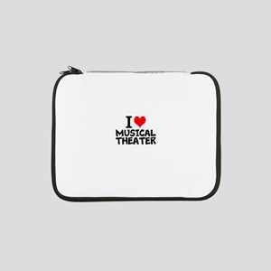 """I Love Musical Theater 13"""" Laptop Sleeve"""