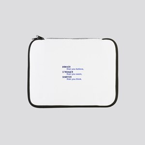 "inspire quote - braver stronger 13"" Laptop Sleeve"