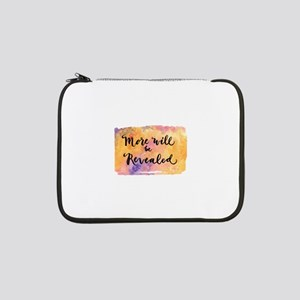 """More Will be Revealed 13"""" Laptop Sleeve"""