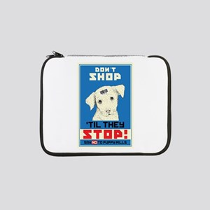 "Say No To Puppy Mills 13"" Laptop Sleeve"