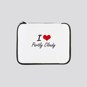 """I love Partly Cloudy 13"""" Laptop Sleeve"""